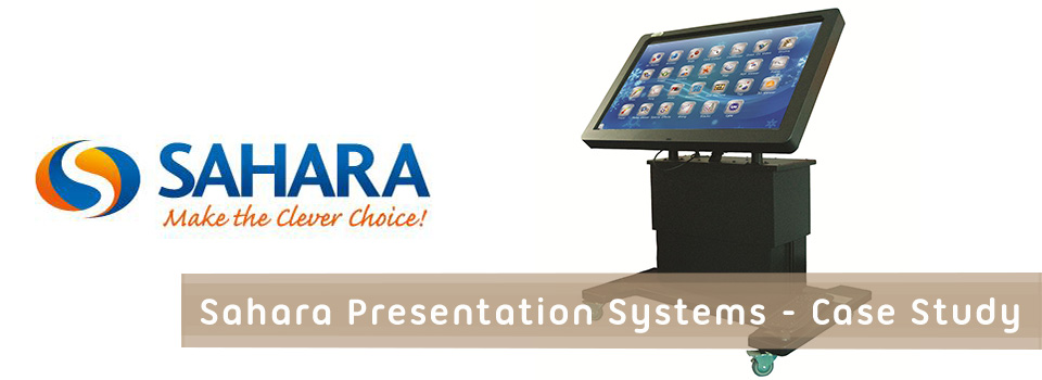 Sahara Presentation Systems Case Study